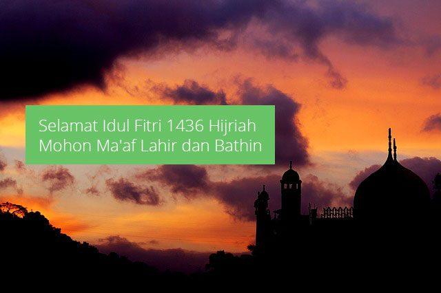 Idul Fitri 1436 Hijriah