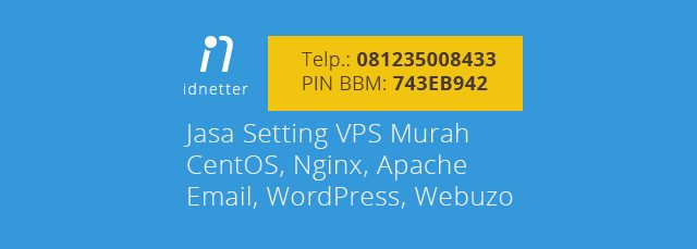Jasa Setting VPS, Cloud, Dedicated Server, Linux, CentOS, Nginx, Apache