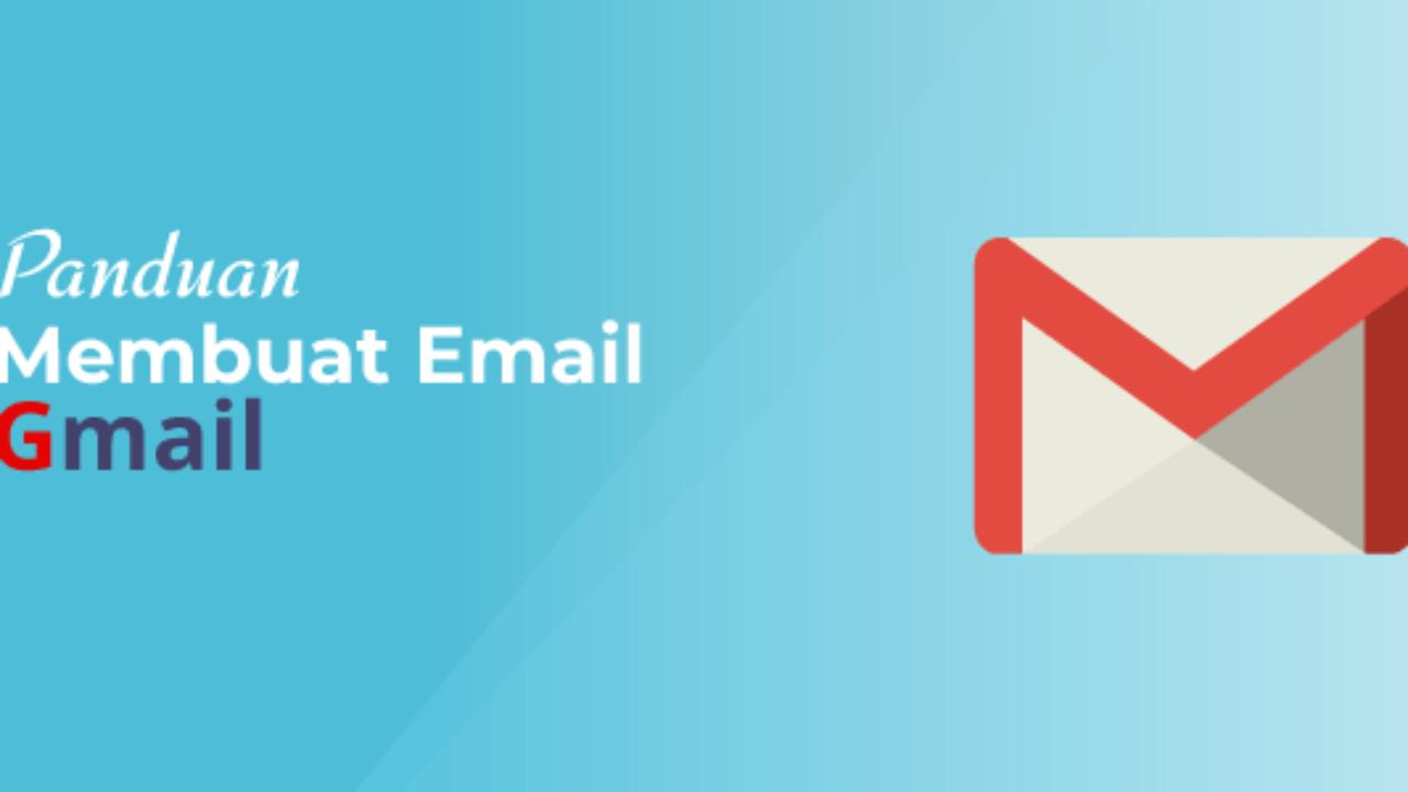 Cara Membuat Email Gmail Lengkap Dengan Gambar Idnetter Com